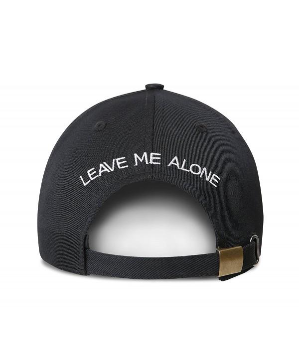 Leave Me Alone Embroidered Dad Hat Adjustable 100% Cotton Baseball Cap - CD184SHLRYQ